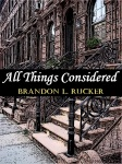 """A makeshift cover I made for the digital edition of my short story """"All Things Considered"""""""