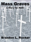 """Another makeshift cover by me for the digital version of my short story """"Mass Graves"""""""